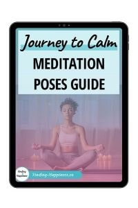 Journey to Calm - Meditation Poses Guide