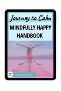Journey to Calm - Mindfully Happy Handbook